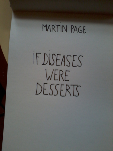 If diseases were desserts